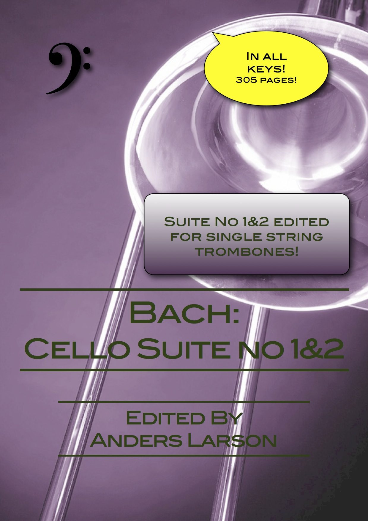Bach Cello suite No 1 and 2 edited for trombone IN ALL KEYS