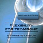 Flexibility-For-Trombone-front